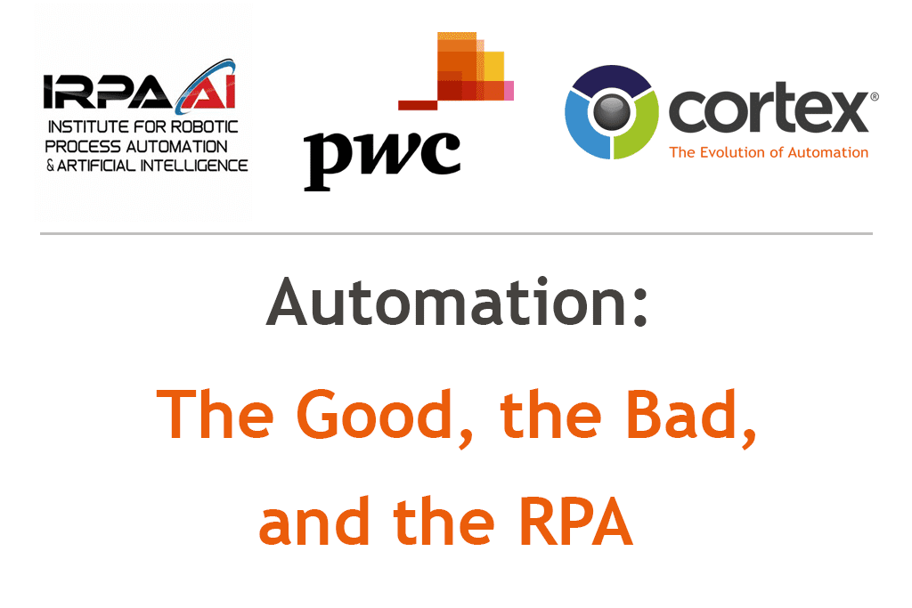 WEBINAR: The Good, The Bad, The RPA