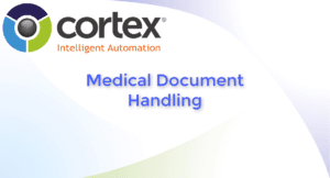 Cortex Medical Document Processing Automation